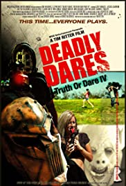 Deadly Dares: Truth or Dare Part IV Poster