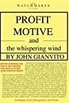 Profit Motive and the Whispering Wind (2007)