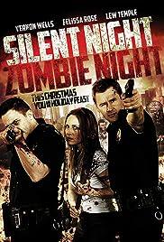 Silent Night, Zombie Night Poster