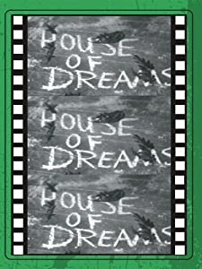 Clip downloadable movie House of Dreams [x265]