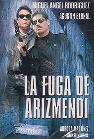 La fuga de Arizmendi (1998)