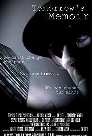 Tomorrow's Memoir(2004) Poster - Movie Forum, Cast, Reviews
