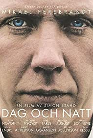 Dag och natt (2004) Poster - Movie Forum, Cast, Reviews