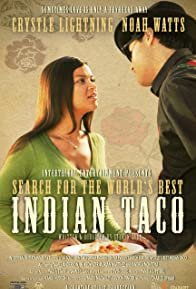 Primary photo for Search for the World's Best Indian Taco