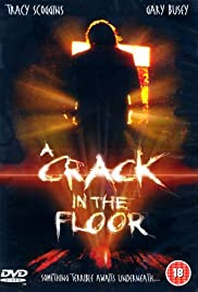 A Crack in the Floor Poster