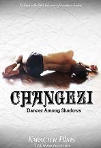 Changezi, Dancer Among Shadows