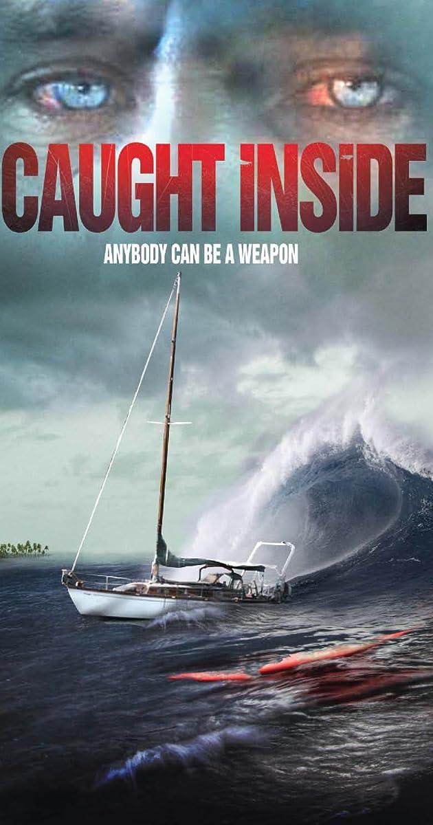 Caught Inside (2010) - IMDb