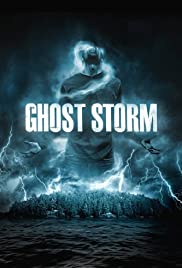 Ghost Storm (2011) Poster - Movie Forum, Cast, Reviews