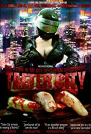 Taeter City Poster