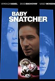 Baby Snatcher(1992) Poster - Movie Forum, Cast, Reviews