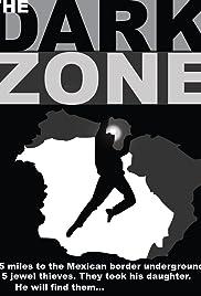 The Dark Zone Poster