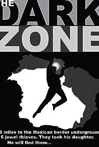 Primary photo for The Dark Zone