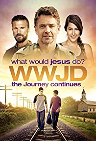 Primary photo for WWJD What Would Jesus Do? The Journey Continues