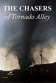 The Chasers of Tornado Alley Poster