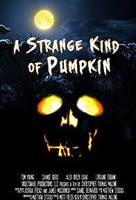 Primary photo for A Strange Kind of Pumpkin