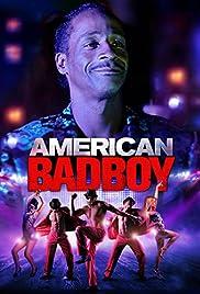 American Bad Boy (2015) 720p