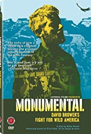 Monumental: David Brower's Fight for Wild America Poster