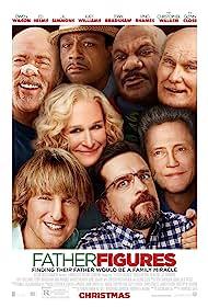 Glenn Close, Ving Rhames, Christopher Walken, Owen Wilson, Terry Bradshaw, J.K. Simmons, Katt Williams, and Ed Helms in Father Figures (2017)