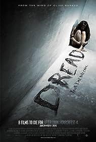 Dread (2009) Poster - Movie Forum, Cast, Reviews
