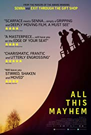 All This Mayhem (2014) Poster - Movie Forum, Cast, Reviews