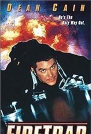Firetrap(2001) Poster - Movie Forum, Cast, Reviews