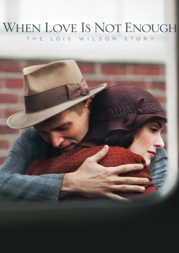 KAI MEILĖS NEPAKANKA: LUIS VILSON ISTORIJA (2010) / WHEN LOVE IS NOT ENOUGH: THE LOIS WILSON STORY