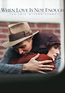 Websites to download english movies When Love Is Not Enough: The Lois Wilson Story by Jay Anania [480x640]