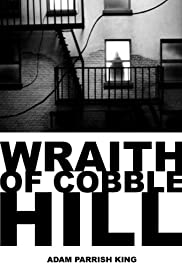 The Wraith of Cobble Hill(2006) Poster - Movie Forum, Cast, Reviews