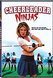 Cheerleader Ninjas (2002) Poster - Movie Forum, Cast, Reviews