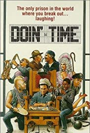 Doin' Time (1985) Poster - Movie Forum, Cast, Reviews