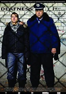 Deafness (2010)
