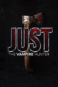 Just the Vampire Hunter (2015)