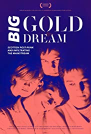 Big Gold Dream Poster