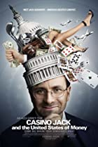 Casino Jack and the United States of Money (2010) Poster