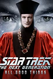Star Trek: The Next Generation - The Unknown Possibilities of Existence: Making All Good Things... Poster