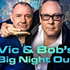 Bob Mortimer and Vic Reeves in Vic and Bob's Big Night Out (2018)
