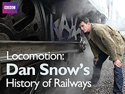 Best movies sites for free download Locomotion: Dan Snow's History of Railways [320p]