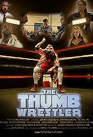 The Thumb Wrestler Poster