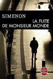 La fuite de Monsieur Monde Poster