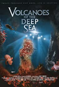 Volcanoes of the Deep Sea (2003) Poster - Movie Forum, Cast, Reviews