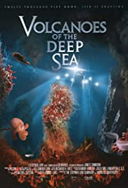Volcanoes of the Deep Sea(2003) Poster - Movie Forum, Cast, Reviews