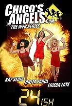 Chico's Angels: 24ish