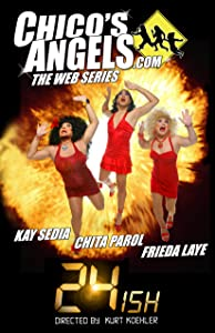 Watch english subtitles movies Chico's Angels: 24ish by [FullHD]