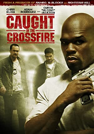 Caught in the Crossfire Pelicula Poster
