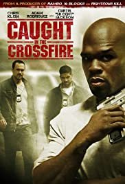 Caught in the Crossfire Poster