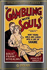 Gambling with Souls (1936) Poster - Movie Forum, Cast, Reviews