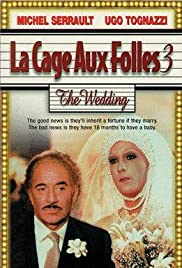 La Cage aux Folles 3: The Wedding (1985) Poster - Movie Forum, Cast, Reviews