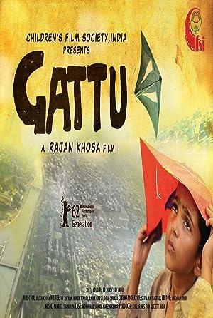 Gattu movie, song and  lyrics