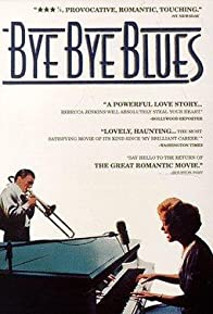 Primary photo for Bye Bye Blues