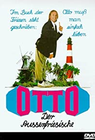 Primary photo for Otto - Der Außerfriesische